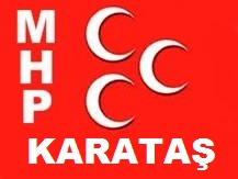 MHP Karataş: Başkan Yılmaz Öztürk ile Devam Dedi